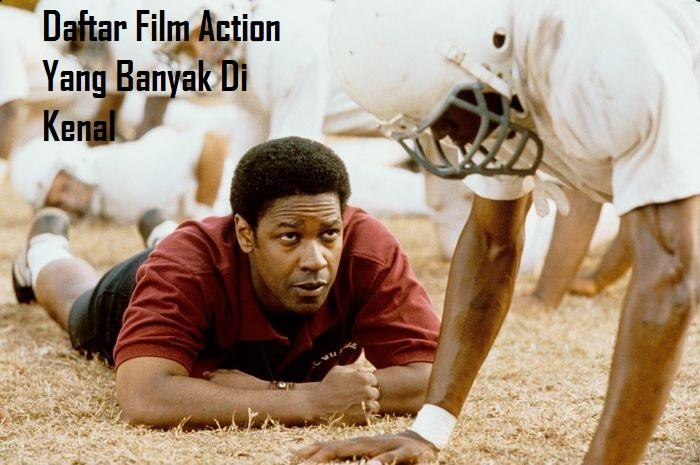 Daftar Film Action Yang Banyak Di Kenal