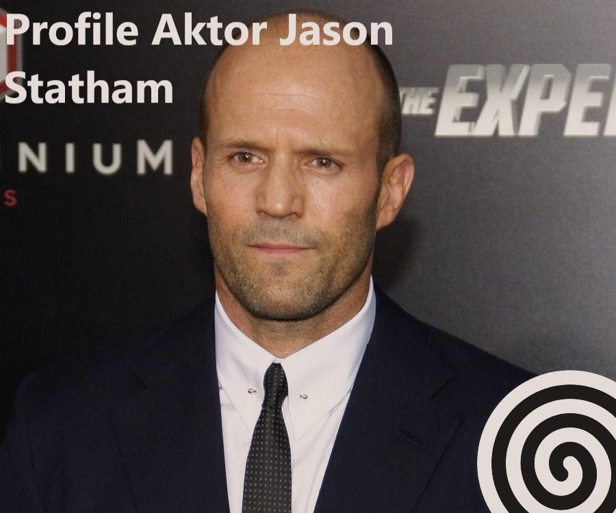 Profile Aktor Jason Statham