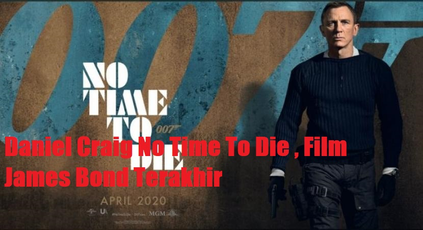 Daniel Craig No Time To Die